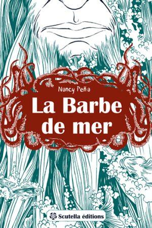 Couverture de La barbe de la mer par Nancy peña