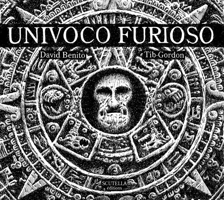 Couverture du roman graphique Univoco Furioso de David Benito et Tib-Gordon