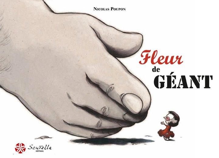 Couverture de la bande-dessinée Fleur de Géant par Nicolas Poupon