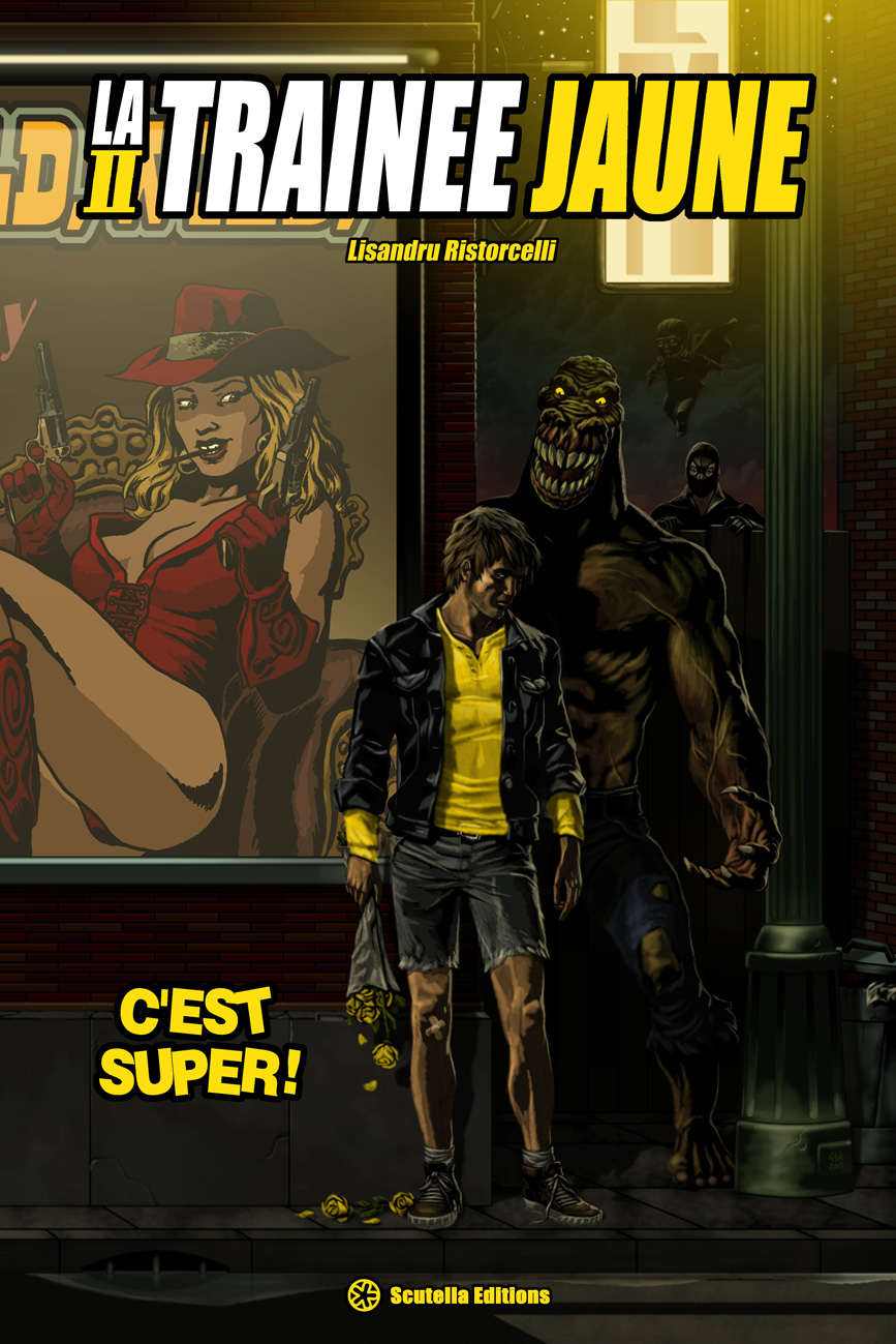 Couverture du comics La trainée Jaune 2, c'est super !