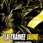 Couverture du comic La Trainee Jaune
