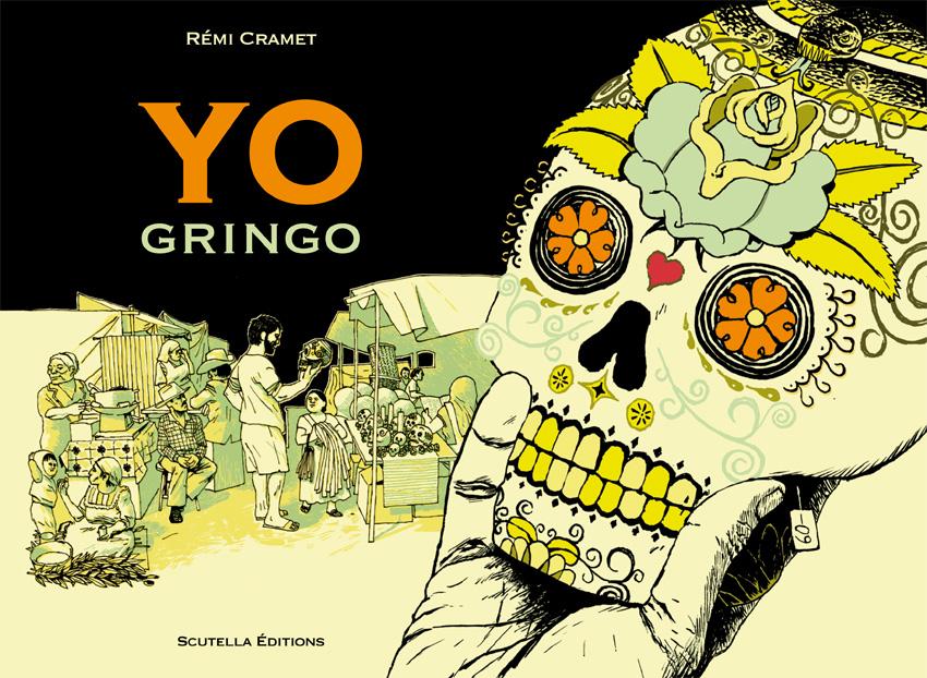 Couverture réalisée par Remi Cramet pour la bande-dessinée Yo Gringo
