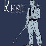 Couverture du roman graphique Riposte de Dan Christensen